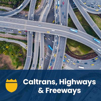 Caltrans, Highways & Freeways