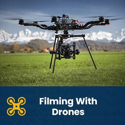 Filming With Drones